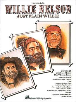 Willie Nelson: Just Plain Willie