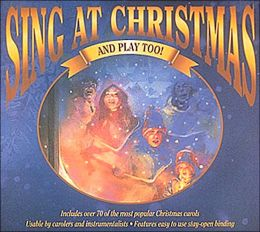 Sing at Christmas (and Play Too!)