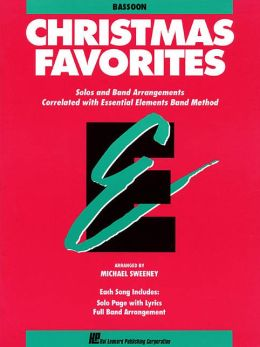 Essential Elements Christmas Favorites: Bassoon: (Essential Elements Band Method Series)