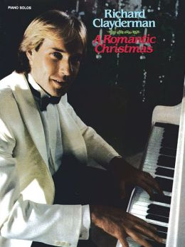 Richard Clayderman Piano Solos: A Romantic Christmas