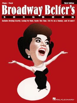 Broadway Belter's Songbook - Piano/Vocal
