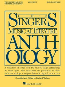 Singer's Musical Theatre Anthology: Baritone/Bass