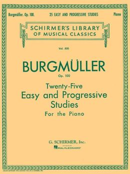 Twenty-Five Easy and Progressive Studies for the Piano: Op. 100, Expressly Composed for Small Hands (Schirmer's Library of Musical Classics Series Vol. 500)