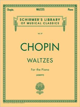 Waltzes for the Piano (Schirmer's Library of Musical Classics Series, Vol. 27)