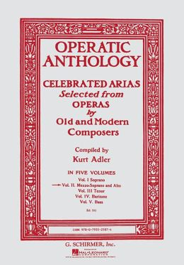 Operatic Anthology Vol. 2: Celebrated Arias - Mezzo Soprano