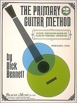 The Primary Guitar Method (Easy Play Series): Book Two