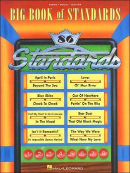 The Big Book of Standards: Piano, Vocal, Guitar