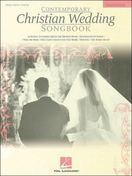 Contemporary Christian Wedding Songbook - Piano/Vocal/Guitar