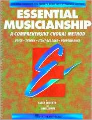 Essential Musicianship: A Comprehensive Choral Method: Teacher Edition, Book 1: (Essential Elements for Choir Series)