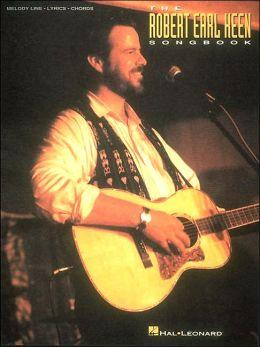 Robert Earl Keen Songbook