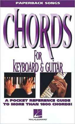Chords for Keyboard and Guitar - A Pocket Reference Guide to More than 1000 Chords