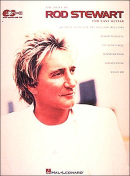 Best of Rod Stewart: Easy Guitar Edition