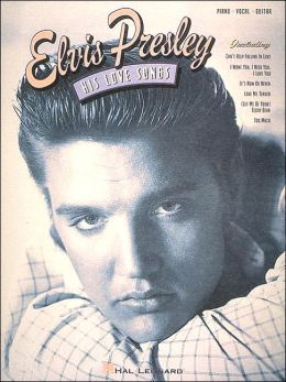 Elvis Presley: His Love Songs