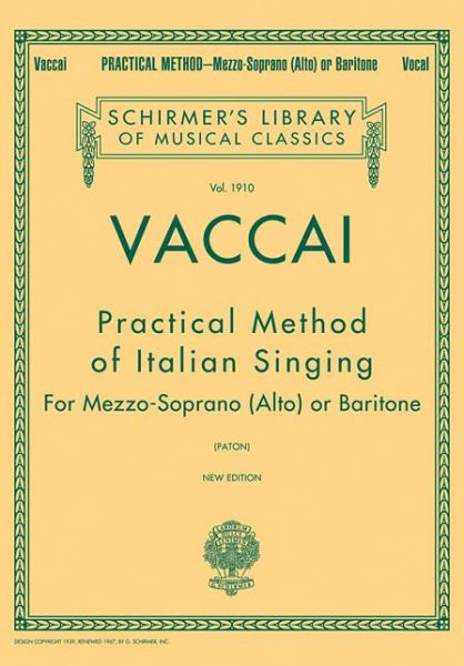 Vaccai - Practical Method of Italian Singing: For Mezzo-Soprano, Alto or Baritone