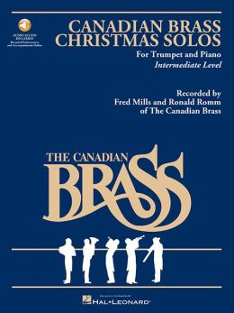 The Canadian Brass Christmas Solos: Trumpet