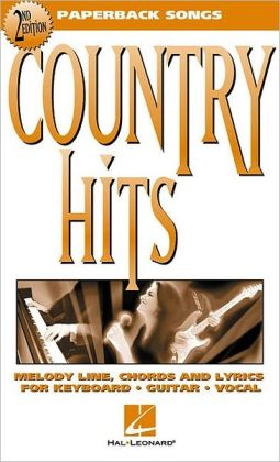 Country Hits - Melody Line, Chords and Lyrics for Keyboard/Guitar/Vocal