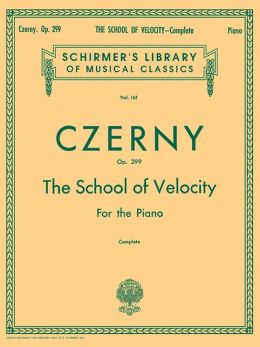 School of Velocity for the Piano, Op. 299, Complete: (Schirmer's Library of Musical Classics, Vol. 161): (Sheet Music)