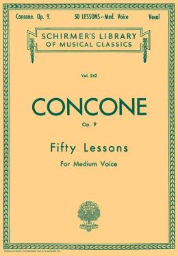 Concone, Op. 9: Fifty Lessons for Medium Voice