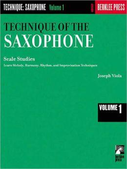 Technique of the Saxophone: Volume 1