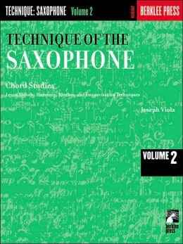 Technique of the Saxophone: Volume 2