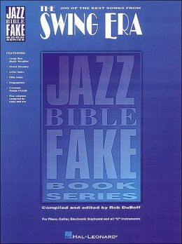 The Swing Era - Jazz Bible Fake Books Series