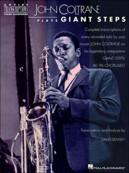 John Coltrane Plays Giant Steps: (Sheet Music)