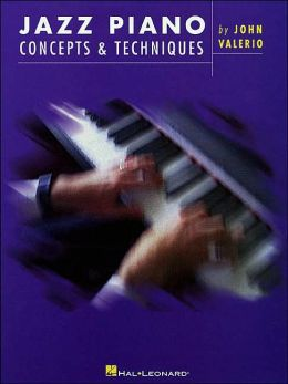 Jazz Piano Concepts and Techniques