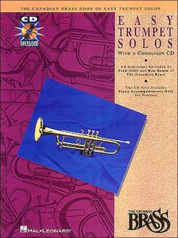 Canadian Brass Book of Easy Trumpet Solos - with a CD of Performances and Accompaniments