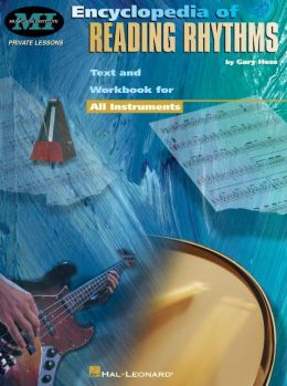 Encyclopedia of Reading Rhythms: Text and Workbook for All Instruments