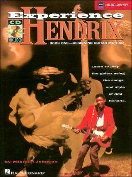 Experience Hendrix: Book One - Beginning Guitar Method