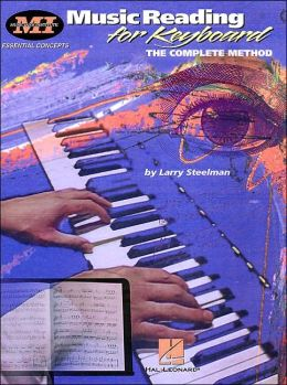Music Reading for Keyboard: The Complete Method