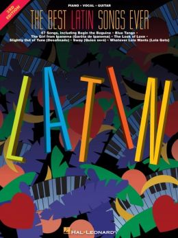 The Best Latin Songs Ever: Piano/Vocal/Guitar: (Sheet Music)