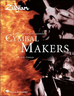 Zildjian: The History of the Legendary Cymbal Makers