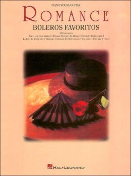 Romance: Boleros Favoritos: Piano/Vocal/Guitar: (Sheet Music)