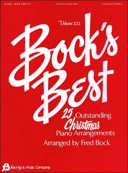 Bock's Best: 25 Christmas Piano Solos