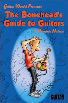 Boneheads Guide to Guitars