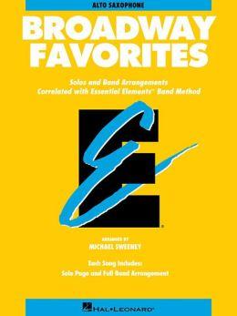Essential Elements Broadway Favorites: Eb Alto Saxophone
