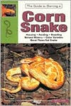 The Guide to Owning a Corn Snake