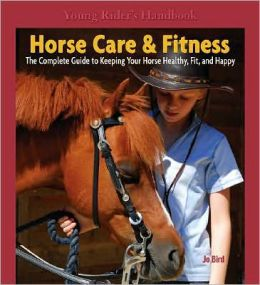 Young Rider's Handbook: Horse Care and Fitness