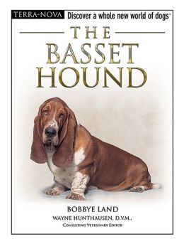 Basset Hound: Discover a Whole New World of Dogs