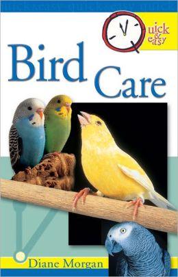 Quick & Easy Bird Care