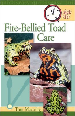 Quick & Easy Fire-Bellied Toad Care