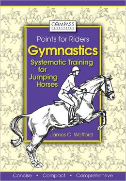 Gymnastics: Systematic Training for Jumping Horses