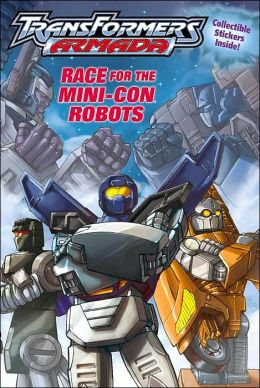 Race for The Mini-Cons (Transformers Armada Series)