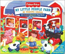 My Little People Farm/Mi Pequena Granja: An English/Spanish Flap Book