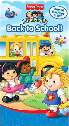 Back to School! (Fisher Price Little People Series)