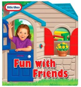 Little Tikes Fun with Friends: little tikes play house