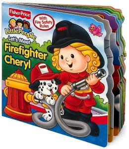 Fisher Price Let's Meet Firefighter Cheryl