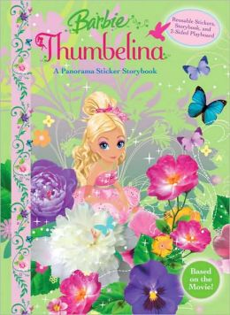 Barbie Thumbelina: A Panorama Sticker Storybook [With Reusable Stickers]