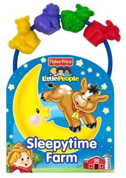 Sleepytime Farm (Fisher Price Move Along Beads Series)